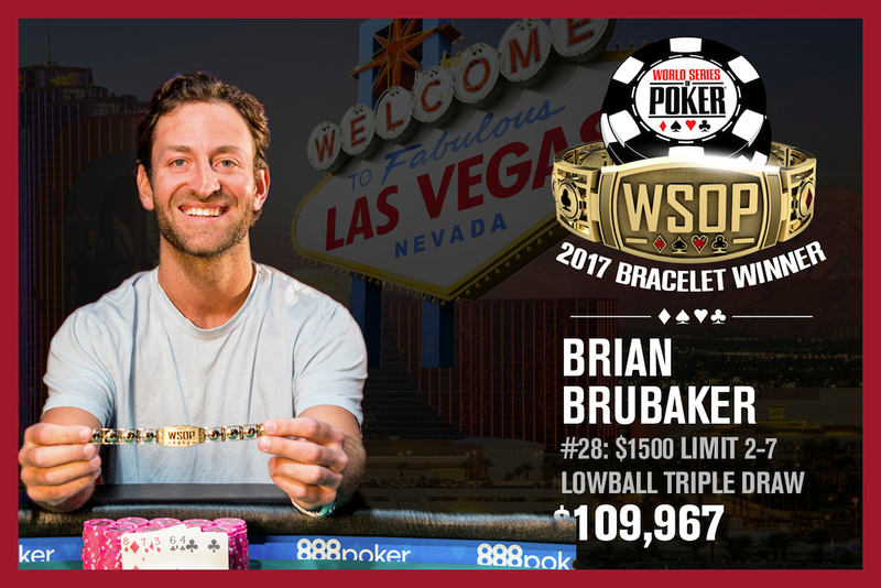 Brian Brubaker Wins 2017 World Series Of 1500 Deuce To Seven Triple Draw Lowball