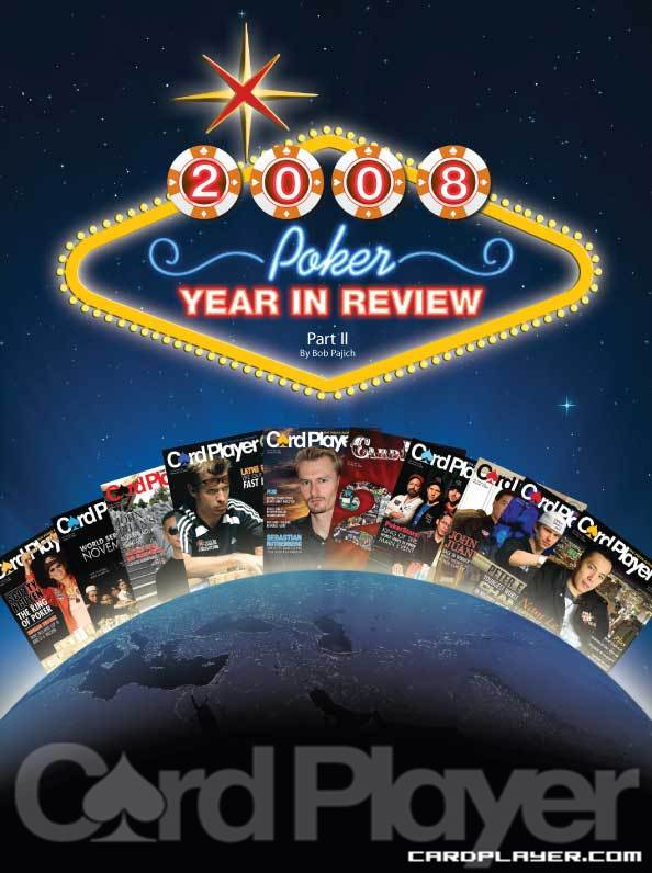 2009 Poker Year in Review Part II