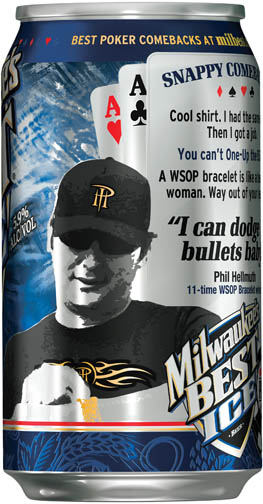 Phil Hellmuth Milwaukee's Best Ice Can